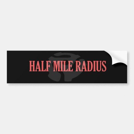 Radio de la media milla - pegatina para el paracho pegatina de parachoque