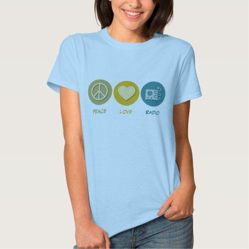 Radio del amor de la paz camisas