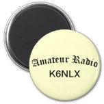 Radio e indicativo aficionados imán redondo 5 cm