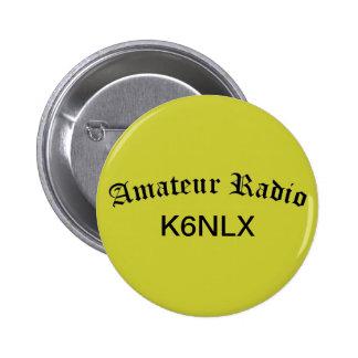 Radio e indicativo aficionados pin redondo de 2 pulgadas