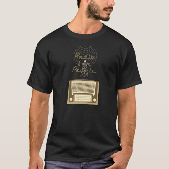 Radio for people T-Shirt