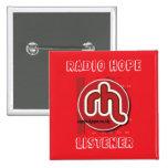 Radio Hope Listener Pinback Button