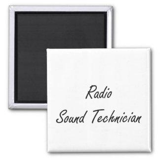Radio Sound Technician Artistic Job Design 2 Inch Square Magnet