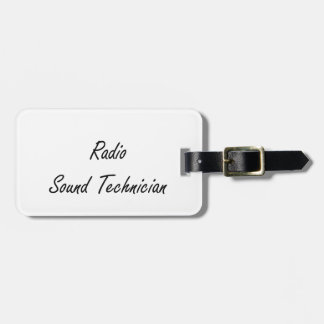 Radio Sound Technician Artistic Job Design Tags For Luggage