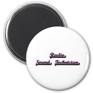 Radio Sound Technician Classic Job Design 2 Inch Round Magnet