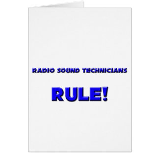 Radio Sound Technicians Rule! Greeting Card