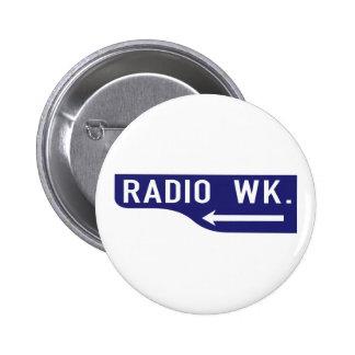 Radio Walk, Los Angeles, CA Street Sign Pinback Buttons