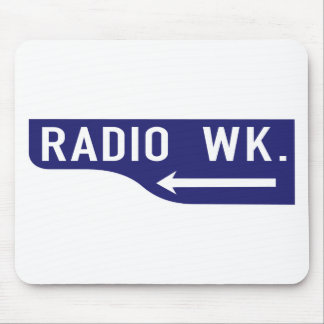 Radio Walk, Los Angeles, CA Street Sign Mouse Pad
