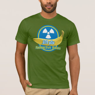 Radioactive Banana for Men T-Shirt