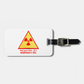 Radioactive Brand Luggage Tag