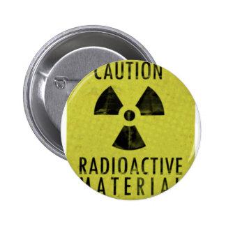 'radioactive materials' 2 inch round button