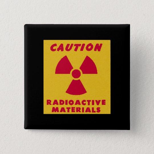 Radioactive Materials novelty Button