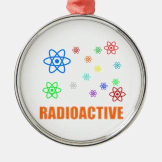 Radioactive Metal Ornament