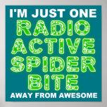 Radioactive Spider Bite Poster Sign