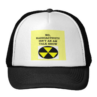 RADIOACTIVITY.png Trucker Hat
