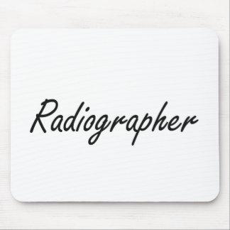 Radiographer Artistic Job Design Mouse Pad