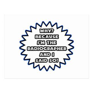 Radiographer .. Because I Said So Postcards