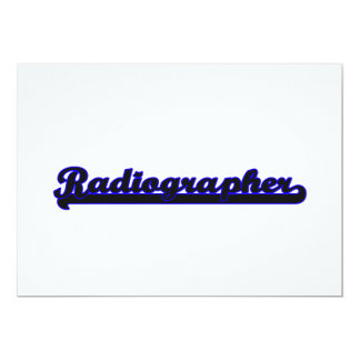 Radiographer Classic Job Design 5x7 Paper Invitation Card