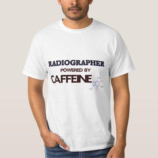 Radiographer Powered by caffeine Tees