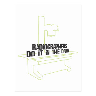 Radiographers Do It In the Dark (Line) Postcard
