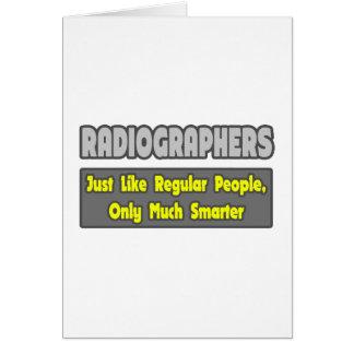 Radiographers .. Smarter Greeting Card