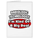 Radiologic Technologist .. Big Deal Cards