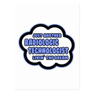 Radiologic Technologist .. Livin' The Dream Postcard