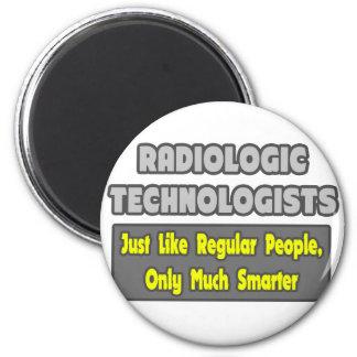 Radiologic Technologists .. Smarter 2 Inch Round Magnet