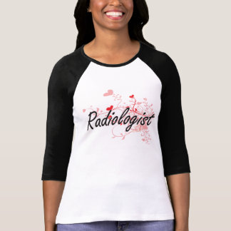 Radiologist Artistic Job Design with Hearts Tee Shirt