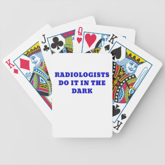 Radiologist do it in the Dark Bicycle Playing Cards