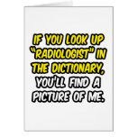 Radiologist In Dictionary...My Picture Card