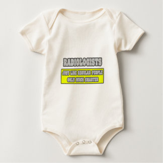 Radiologists...Much Smarter Baby Bodysuit