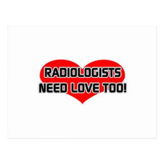 Radiologists Need Love Too Postcard