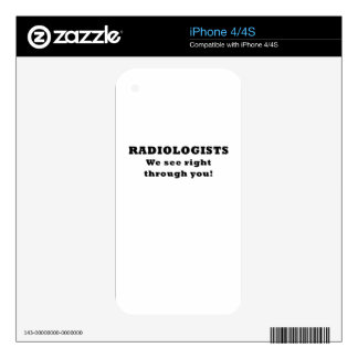 Radiologists We See Right Through You Decal For The iPhone 4S