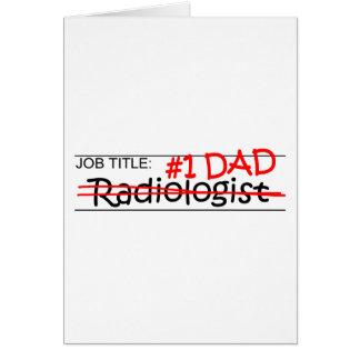 Radiólogo del papá del trabajo felicitacion