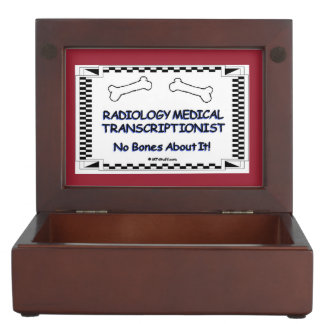 RADIOLOGY Medical Transcriptionist No Bones Memory Box