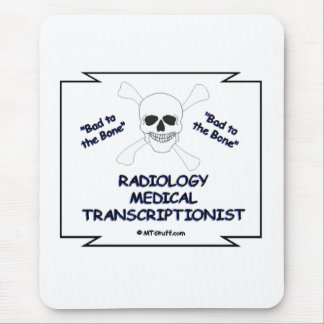 RADIOLOGY MT Bad to Bone Mouse Pad