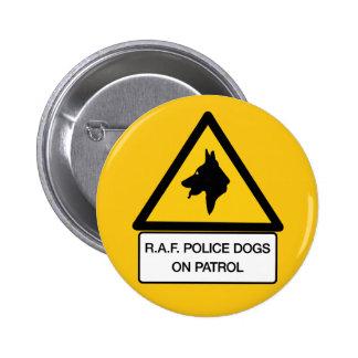 RAF Police Dogs On Patrol (2), Traffic Sign, UK Pins