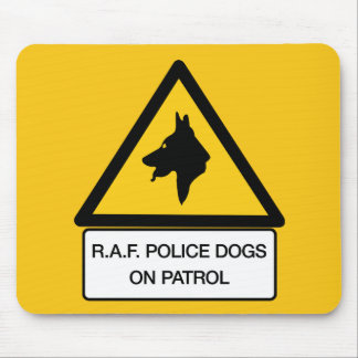 RAF Police Dogs On Patrol (2), Traffic Sign, UK Mousepads
