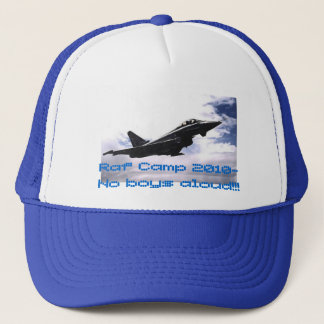 raf, Raf Camp 2010- No boys aloud!!! Trucker Hat