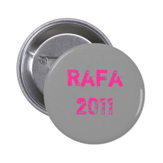 Rafa 2011 pin redondo de 2 pulgadas