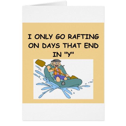 RAFTing gifts t-shirts Greeting Card