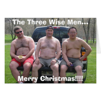 Rafting, Merry Christmas!!!!, The Three Wise Me... Card