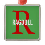 Ragdoll Cat Monogram Design Metal Ornament