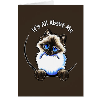 Ragdoll Ragamuffin Its All About Me Greeting Cards