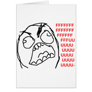 Rage Guy Angry Fuu Fuuu Rage Face Meme Card