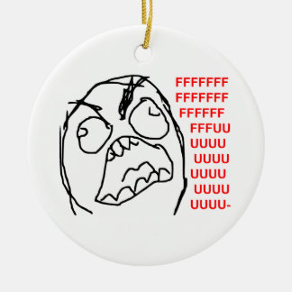 Rage Guy Angry Fuu Fuuu Rage Face Meme Ceramic Ornament