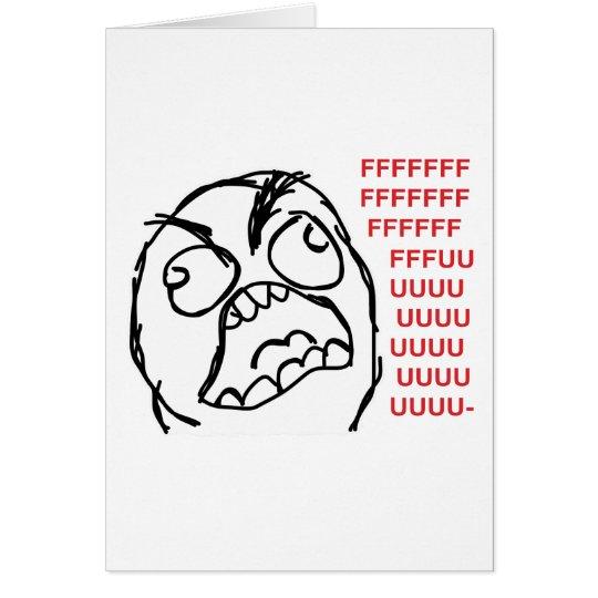 Rage guy fuuu fuuuu card