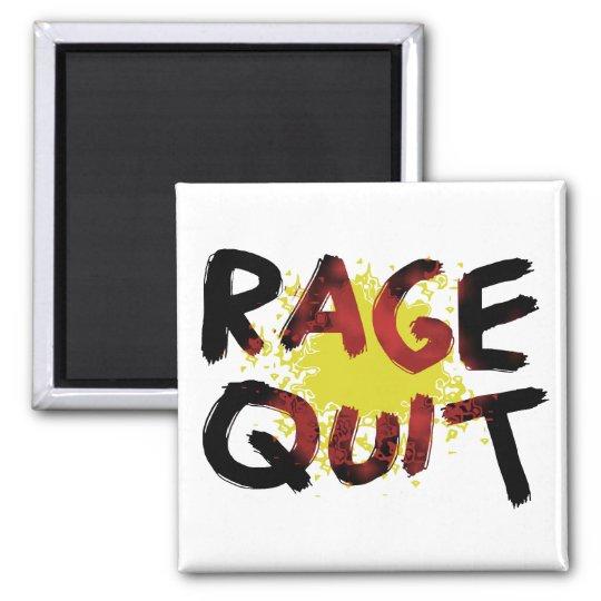 Rage Quit Magnet