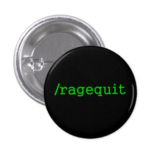 Ragequit Gamer Pinback Button